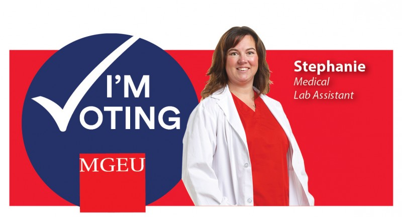 Stephanie - I'm voting MGEU