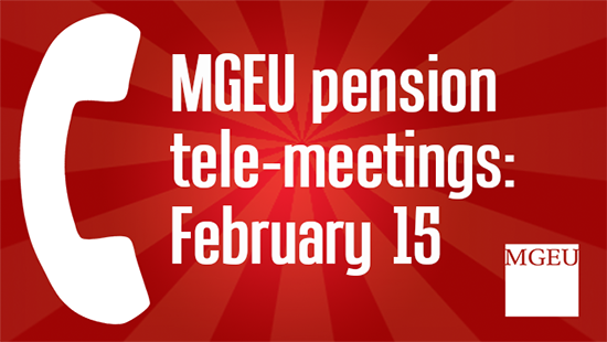 MGEU-Pension-Tele-Meetings-February-15th
