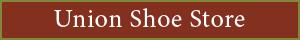 Union Shoe Store