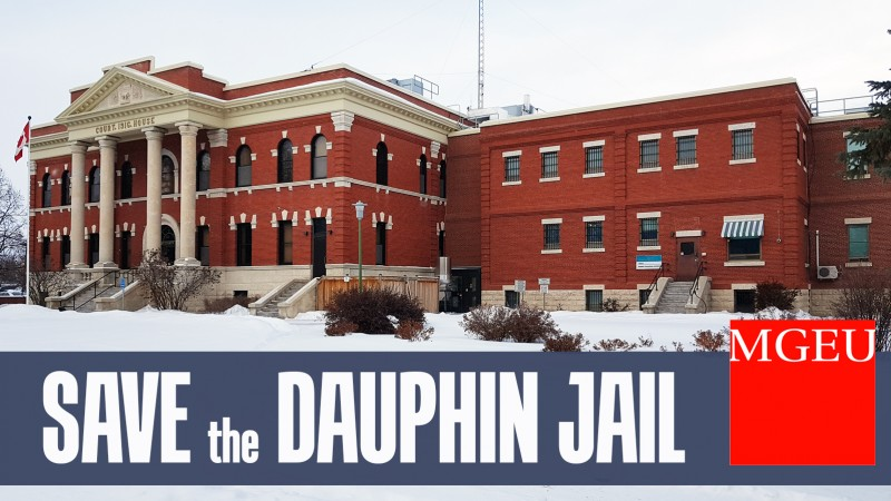 image of the Dauphin Correctional Centre with banner reading